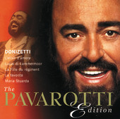 Luciano Pavarotti | The Pavarotti Edition, Vol. 1: Donizetti
